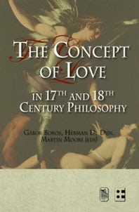 The Concept Of Love In 17th And 18th Century Philosophy By